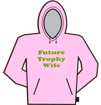 Future Thophy Wife Hodie
