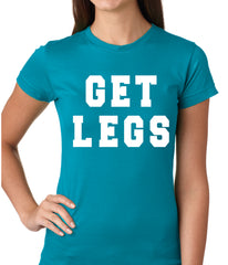 Get Legs Girls T-shirt