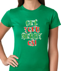 Get Your Merry On Christmas Ladies T-shirt