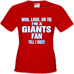 Giants Fan Till I Die Girls T-shirt