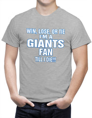 Giants Fan Till I Die Mens T-shirt