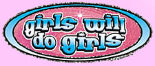 Girls Will Do Girls T-Shirt