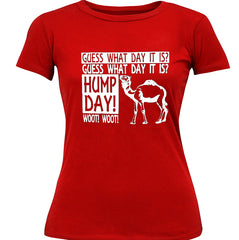 Guess What Day It Is - Camel Commercial Hump Day Girl's T-Shirt