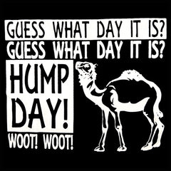 Guess What Day It Is - Camel Commercial Hump Day T-Shirt