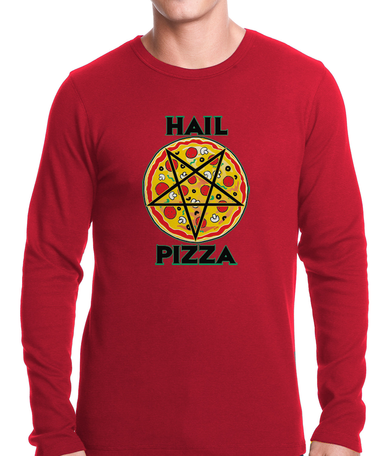 Hail Pizza Thermal Shirt
