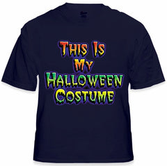 Halloween Shirt - This Is My Halloween Costume T-Shirt