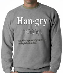 Hangry Definition Adult Crewneck