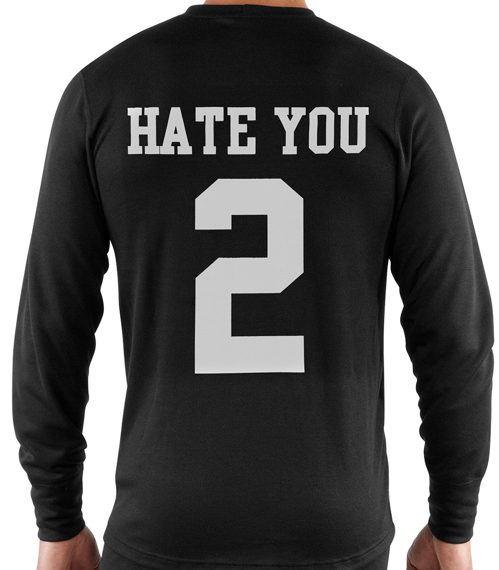 Hate You 2 Thermal Shirt