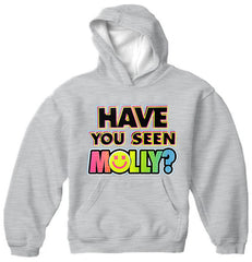 Have You Seen Molly? Adult Hoodie