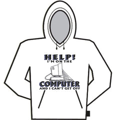 Help! I'm On The Computer Hoodie