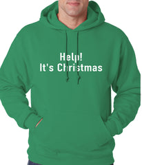 Help! It's Christmas Funny Holiday Adult Hoodie