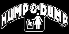 Hump And Dump Girls T-Shirt