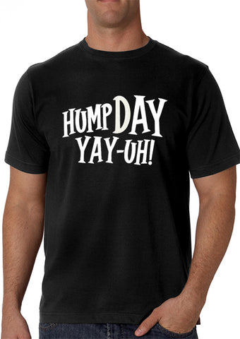 Hump Day Yay-Uh! Men's T-Shirt
