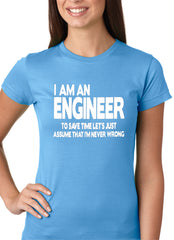 I Am an Engineer Lets Assume I'm Right Girl's T-Shirt