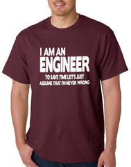 I Am an Engineer Lets Assume I'm Right Men's T-Shirt
