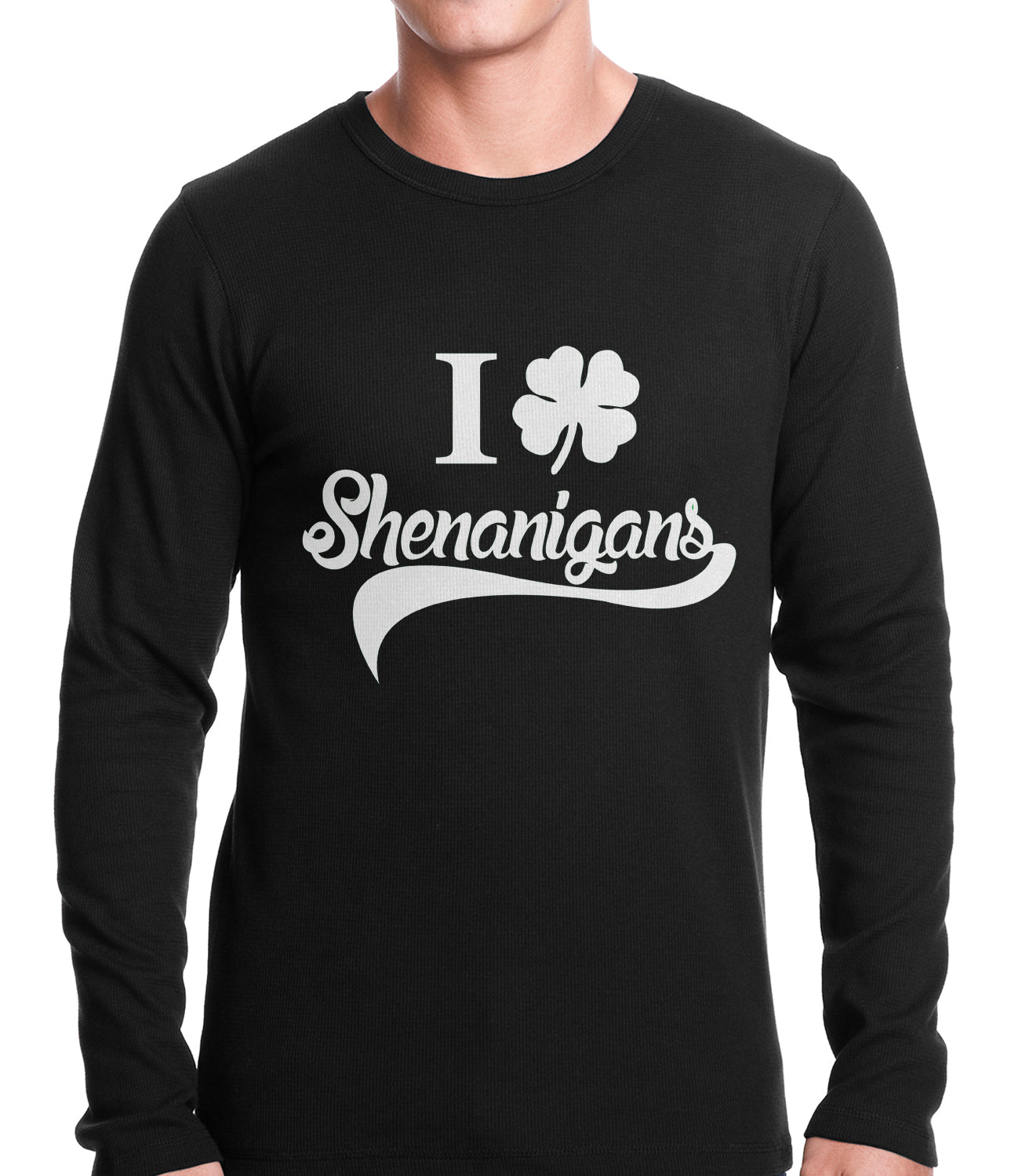 58e9ae673 I Clover Shenanigans Funny St Patricks Day Thermal Shirt – Bewild