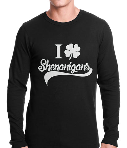I Clover Shenanigans Funny St Patricks Day Thermal Shirt