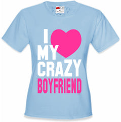 I Heart My Crazy Boyfriend Girl's T-Shirt