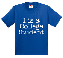 I Is A College Student Men's T-Shirt
