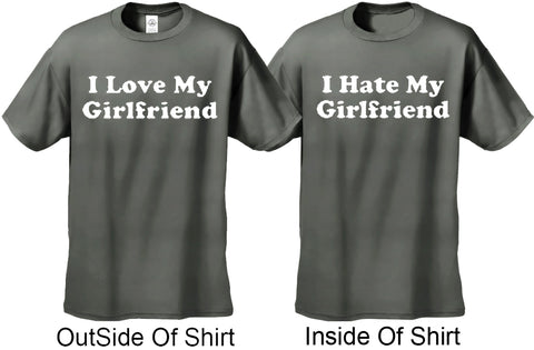 I Love / I Hate My Girlfriend Reversable T-Shirt