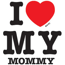I Love My Mommy Kids T-Shirt