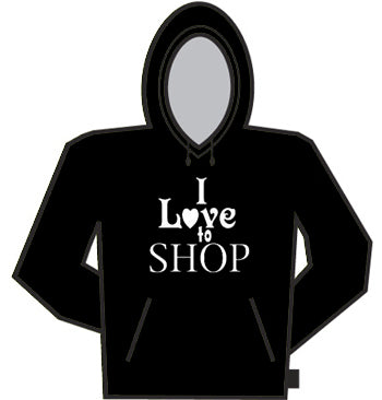 I Love To Shop Hoodie
