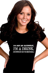 I'm A Drunk Girls T-Shirt