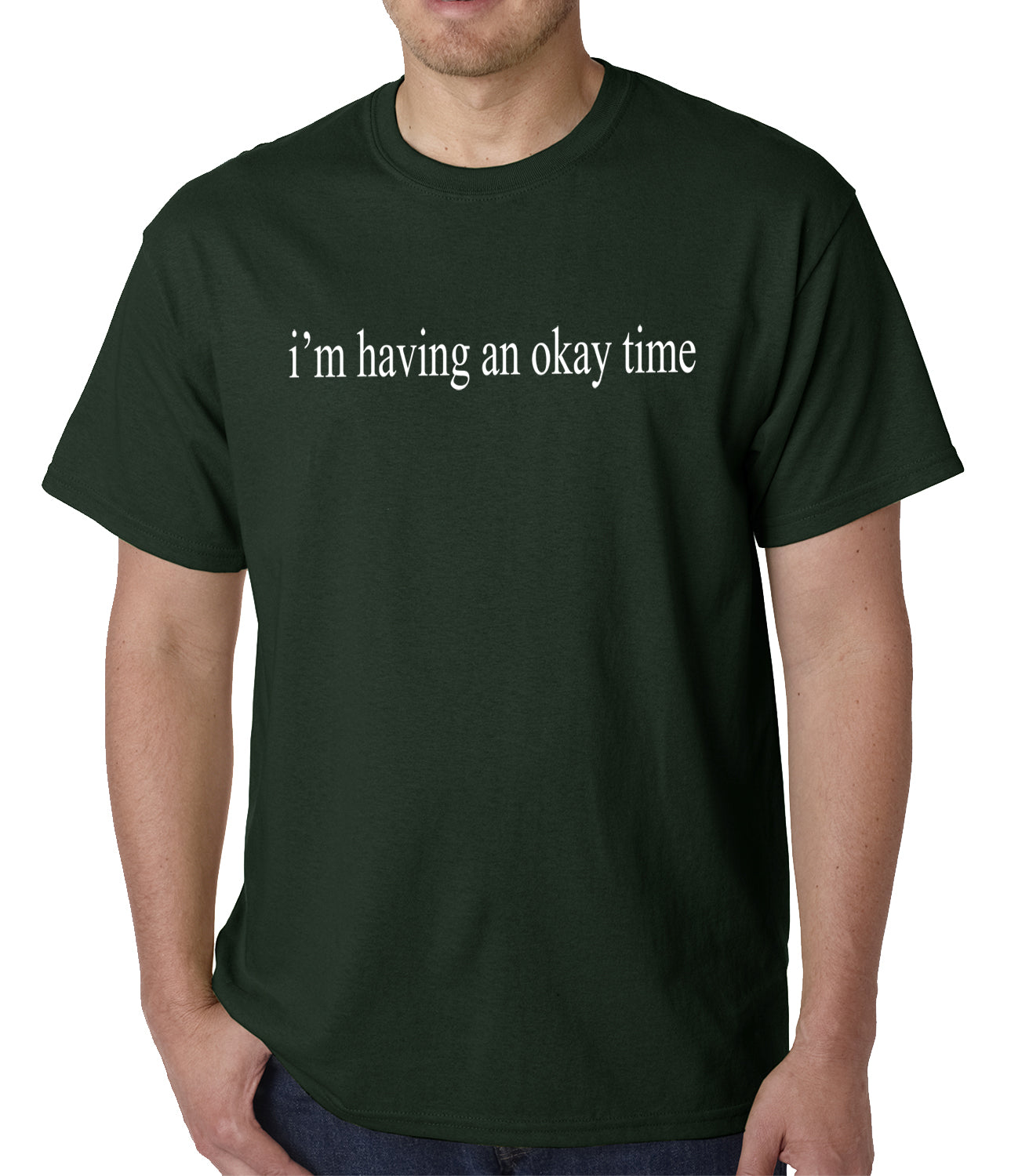 I'm Having An Okay Time Mens T-shirt