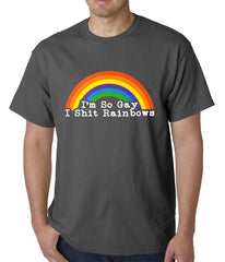 I'm So Gay I Shit Rainbows Mens T-shirt