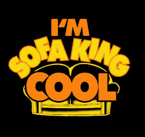I M Sofa King Cool Girls T Shirt From The Movie Accepted Black