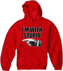 I'm With Stupid Adult Hoodie