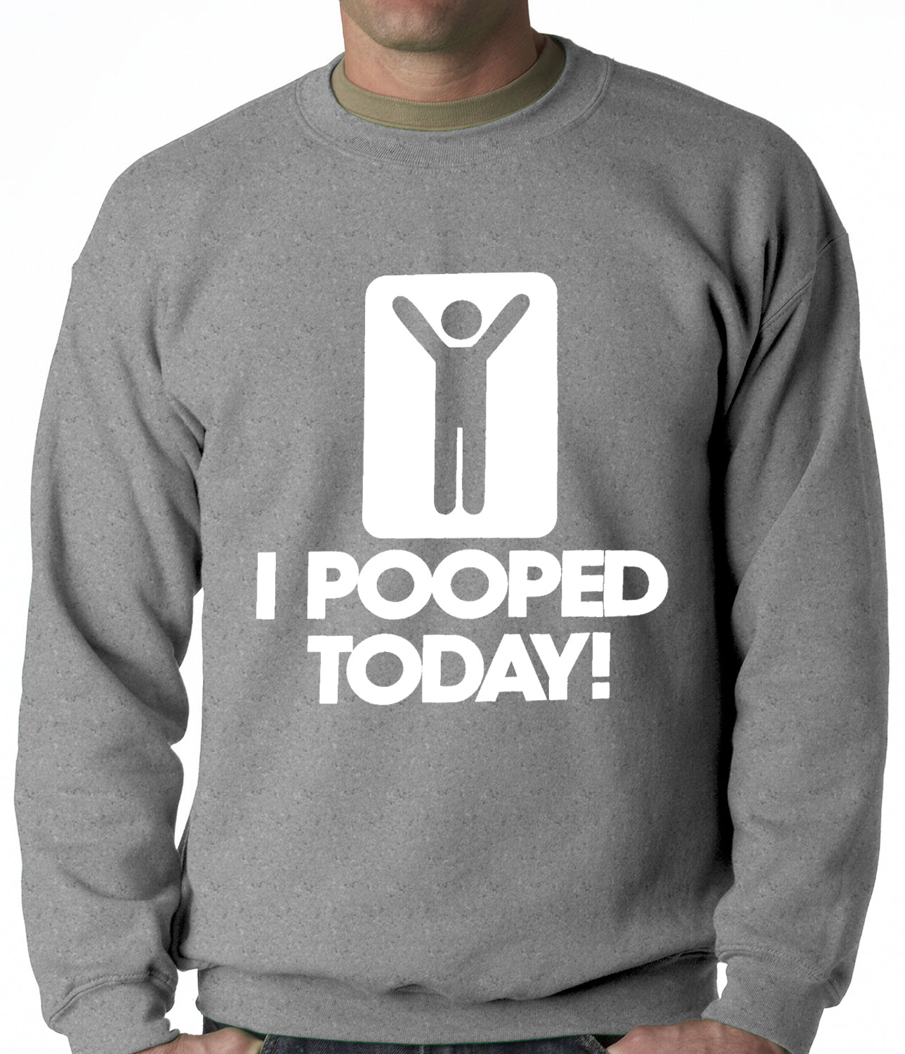 I Pooped Today Adult Crewneck