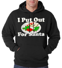 I Put Out For Santa Funny Adult Hoodie