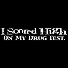 I Scored High, Drug Test Girls T-Shirt