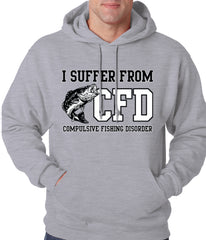 I Suffer From Compulsive Fishing Disorder Adult Hoodie