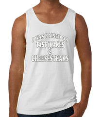 I Was Raised on TastyKakes and Cheesesteaks Tank Top