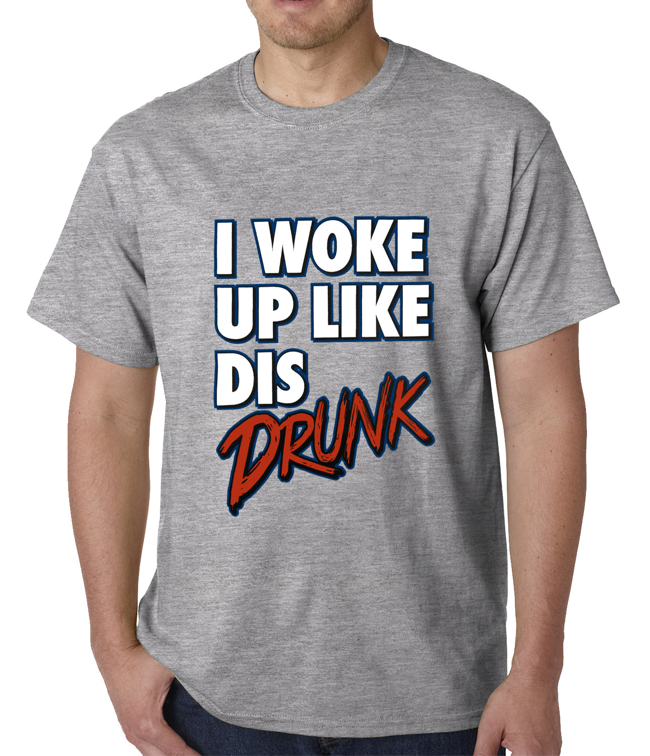 I Woke Up Like Dis, Drunk Mens T-shirt