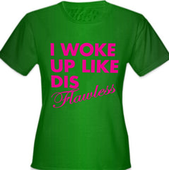 I Woke Up Like Dis Girl's T-Shirt