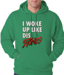 I Woke Up Like Dis, Stoned Adult Hoodie