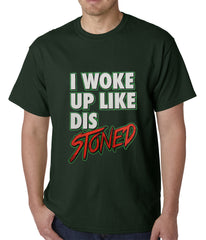 I Woke Up Like Dis, Stoned Mens T-shirt