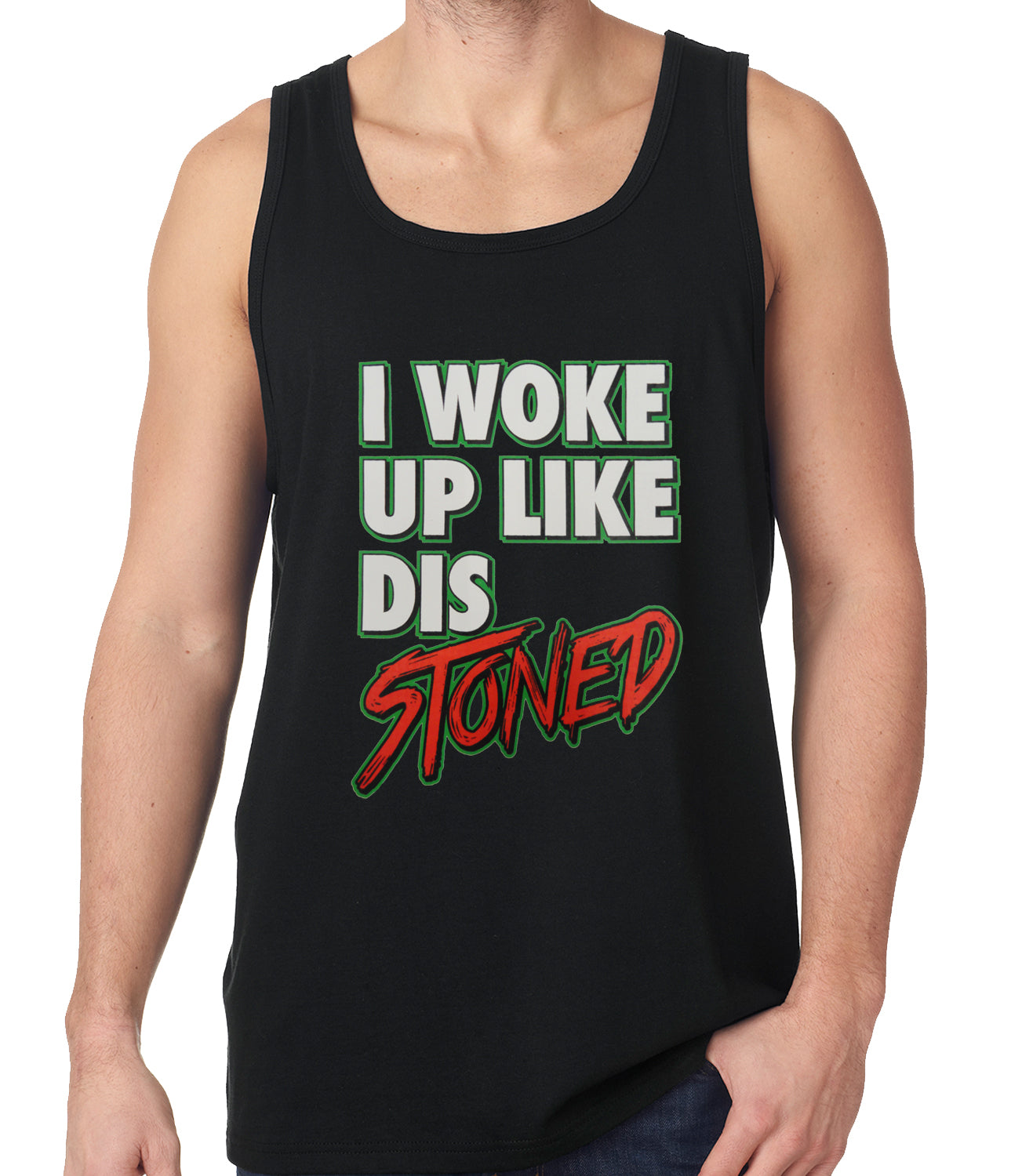 I Woke Up Like Dis, Stoned Tank Top