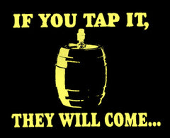 If You Tap It... T-Shirt