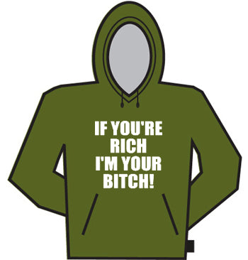 Im Your Bitch Hoodie