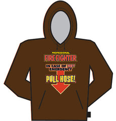 In Case Of Emergency Pull Hose Hoodie