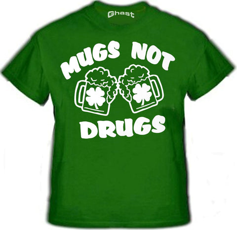 Irish Drinking T-Shirts - Mugs Not Drugs T-Shirt