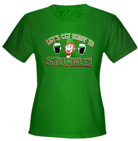 "Irish ""Let's Get Ready To Stumble!"" Girls T-Shirt"