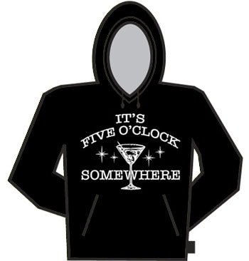 It's 5 O'clock Somewhere Hoodie