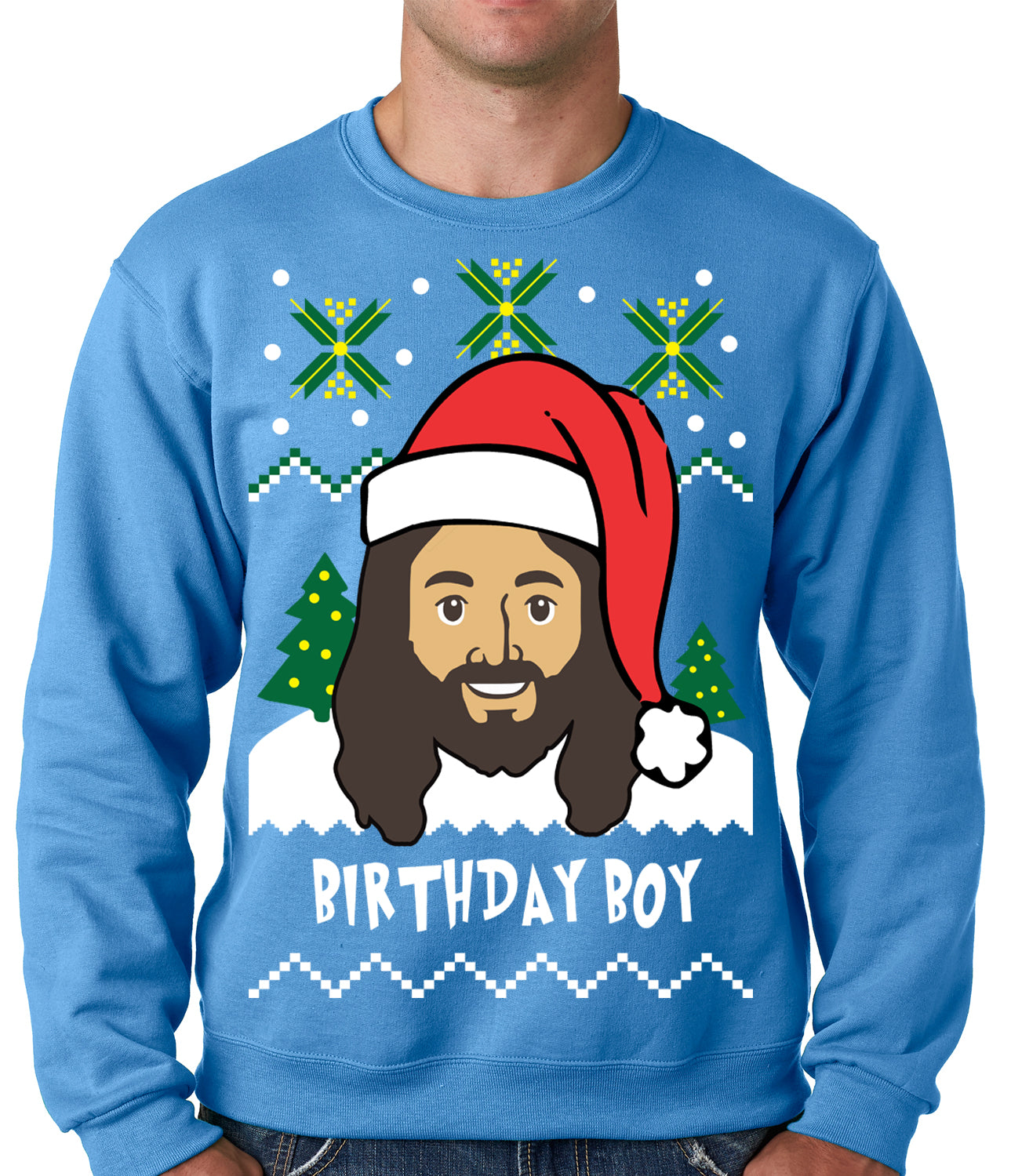 Jesus - Birthday Boy - Ugly Christmas Sweater Crewneck Sweatshirt ...