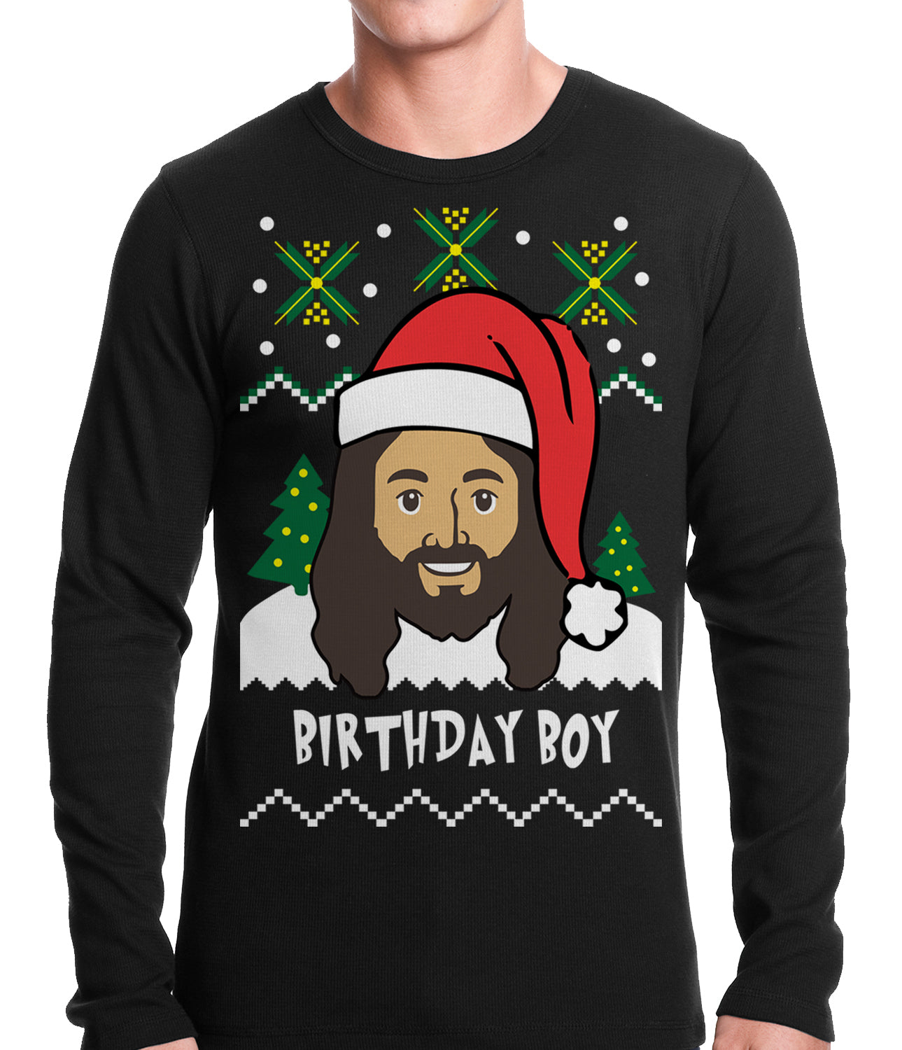 Jesus - Birthday Boy - Ugly Christmas Thermal Shirt – Bewild