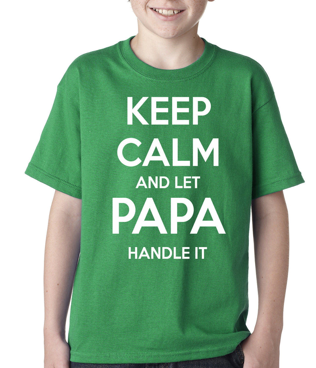 Keep Calm and Let Papa Handle It Kids T-shirt